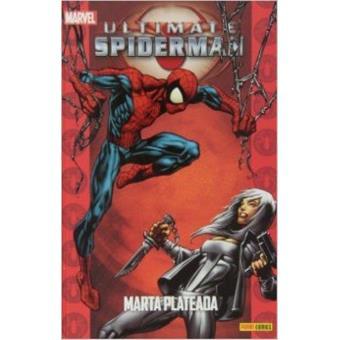 Ultimate Spiderman 17. Marta Plateada