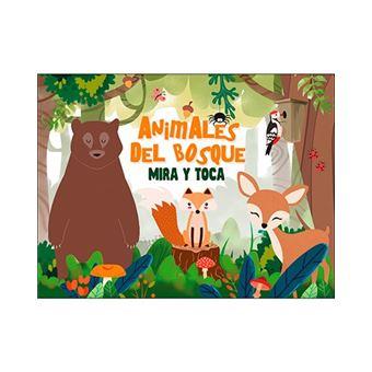 Mira y toca - Animales del bosque