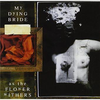 As The Flower Withers (Edición Remasterizada)