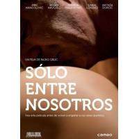 Sólo entre nosotros - DVD