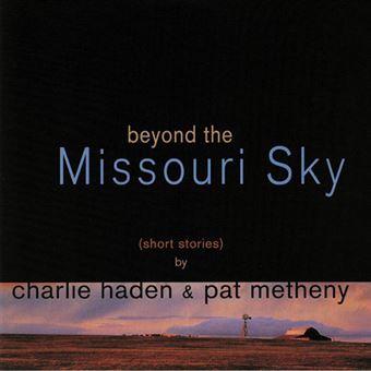 Beyond the Missouri Sky - 2 vinilos