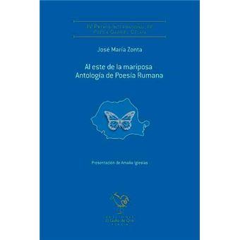 A este de la mariposa. Antología de poesía rumana