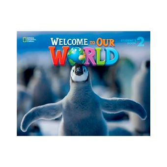Welcome To Our World Level 2 - Student's Book
