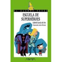 Duende verde. Escuela de superhéroes