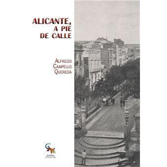Alicante, a pie de calle