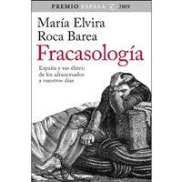 Fracasología. España y sus élites: De los afrancesados a nuestros días