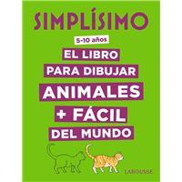 Simplísimo. El libro para dibujar animales + fácil del mundo