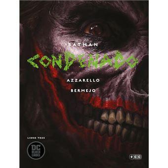Batman: Condenado -Libro tres (Black Label)