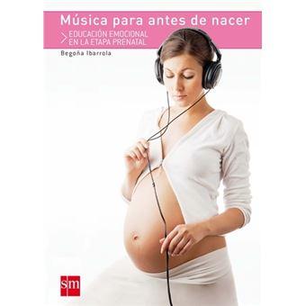 Música para antes de nacer