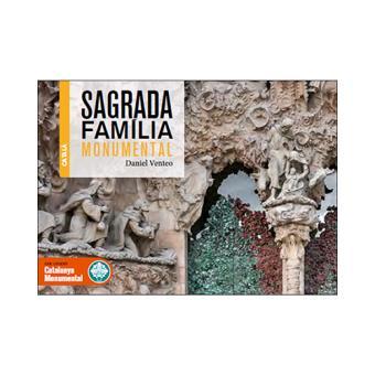 La Sagrada Familia monumental