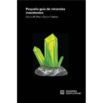 Pequeña guía de minerales inexistentes