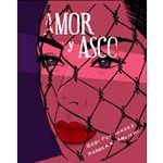 Amor y asco - Edición ilustrada