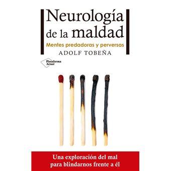 Neurología de la maldad