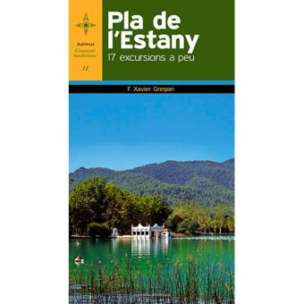 Pla de l'Estany. 17 excursions a peu
