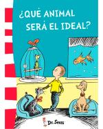 Dr. Seuss 6: ¿Qué animal será el ideal?