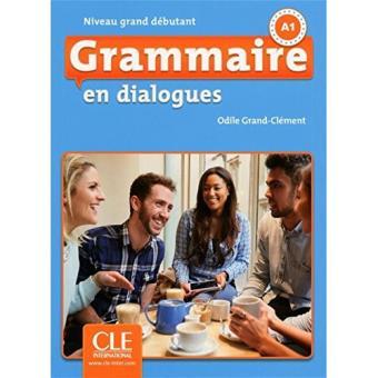 Grammaire en Dialogues. Nivel A1 (Libro + CD)