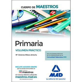 Cuerpo de Maestros - Primaria - Volumen práctico