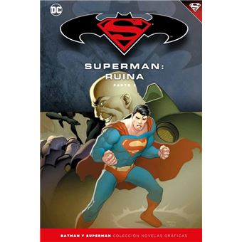 Superman: Ruina - Parte 3