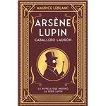 Arsene Lupin. Caballero ladrón