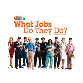 What Jobs Do They Do?