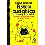 Como explicar fisica cuantica con u