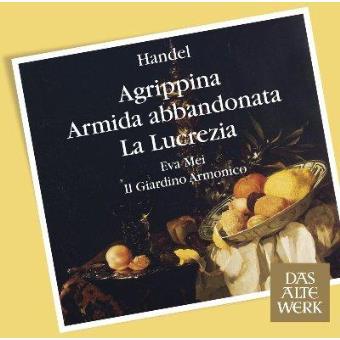 Handel: Arias & Recits from Agrippina, Armida & Lucrezia