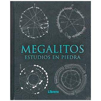 Megalitos - Estudios en piedra