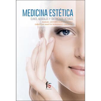Medicina estética. Claves abordajes y tratamiento actuales