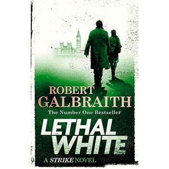 Cormoran Strike 4 - Lethal White