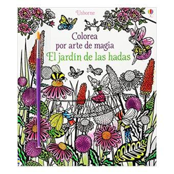 Colorea por Arte de Magia: El jardín de las hadas