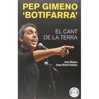 """Pep Gimeno """"Botifarra"""". El cant de la terra"""