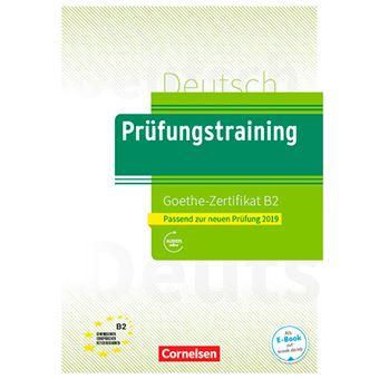 Prüfungstraining - Goethe-Zertifikat B2
