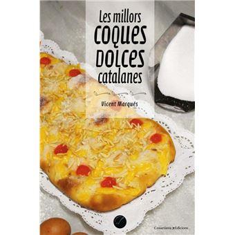 Les millors coques dolces catalanes