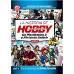 La historia de Hobby Consolas Vol. 2 De PlayStation 2 a Nintendo Switch