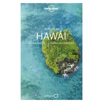 Lonely Planet: Lo mejor de Hawái