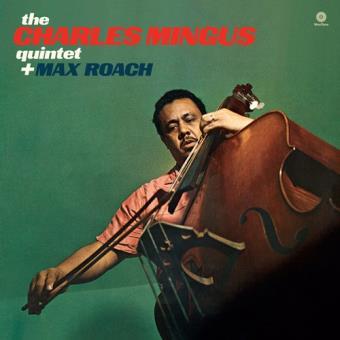 The Charles Mingus Quintet Plus Max Roach - Vinilo