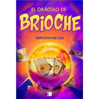 El oráculo de Brioche