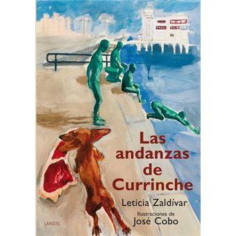 Las andanzas de Currinche