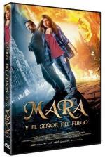 Mara y el Señor del Fuego - DVD