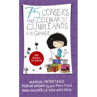 75 consejos para celebrar tu cumpleaños a lo grande (Serie 75 Consejos 3)
