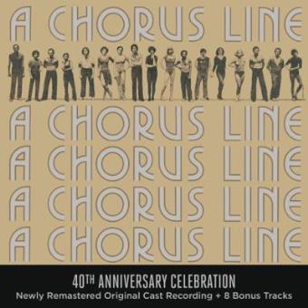 A Chorus Line. 40Th Anniversary Celebration B.S.O.