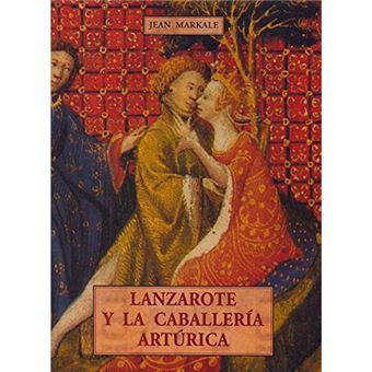 Lanzarote y la caballería artúrica