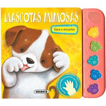 Toca y escucha: Mascotas mimosas