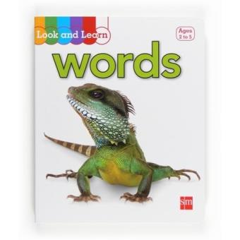 Look and Learn Words. Ages 2 to 5