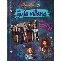 Los Descendientes 3 - La guía villana para nuevos villanos