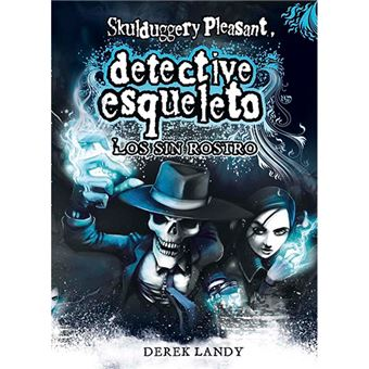 Detective esqueleto 3 - Los sin rostro