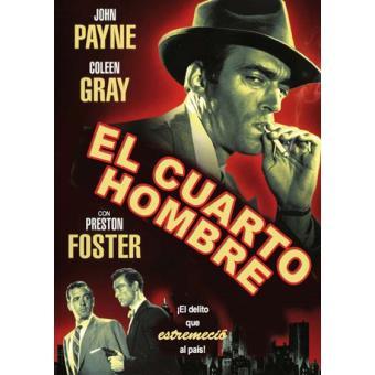 El cuarto hombre - DVD - Phil Karlson - John Payne - Coleen Gray | Fnac
