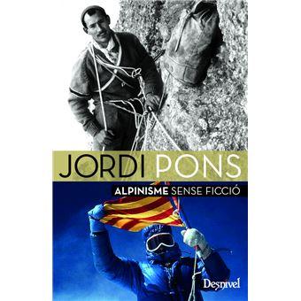 Jordi Pons. Alpinisme Sense Ficció