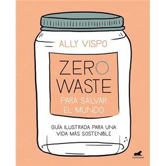 Zero Waste para salvar el mundo