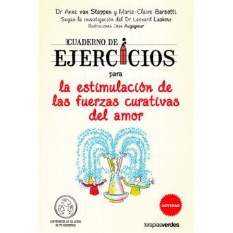 Cuaderno de ejercicios para la estimulación de las fuerzas curativas del amor